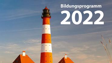 Bildungsprogramm 2022 des Landesbezirks NORD